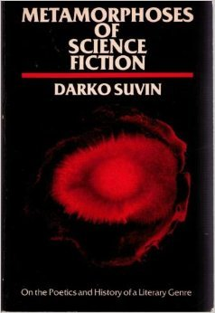 "Picture of Darko Suvin's—father of cognitive estrangement—book cover: ""Metamorphoses of Science Fiction"""