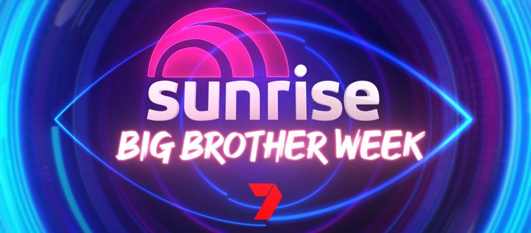 Big Brother takes over Sunrise next week