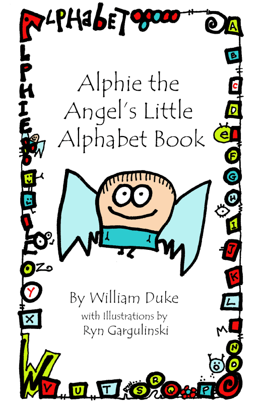 Alphie the Angel's Little Alphabet Book