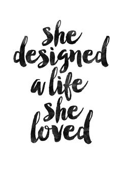 Image result for she designed a life she loved tumblr