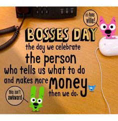 1000 Images About Bosss Day On Pinterest Bosses Day
