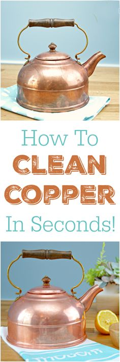 How To Clean Copper Kettles Cleanses Copper And Tea Kettles