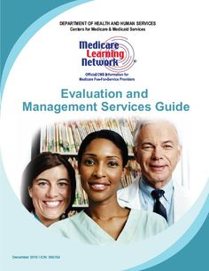The Official E Amp M Guidelines Issued By Medicare Cms