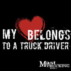 Happy Valentines Day We Love Our Truckers