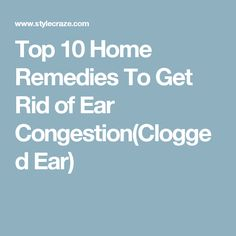 1000 Ideas About Clogged Ears On Pinterest Remedies