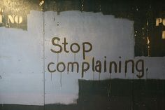 How to Deal With Chronic Complainers