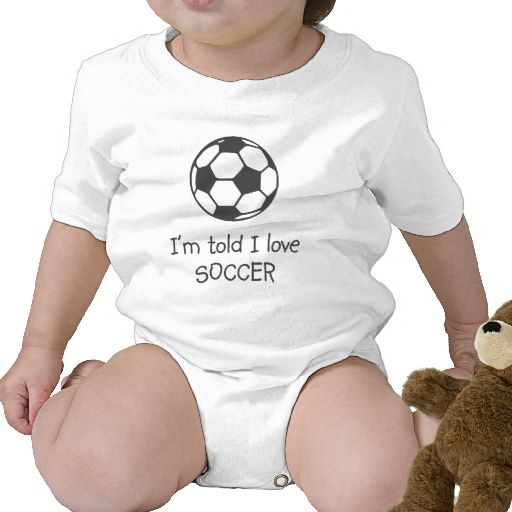 I'm told I love SOCCER Infant T-shirt – I am SO getting these for my future