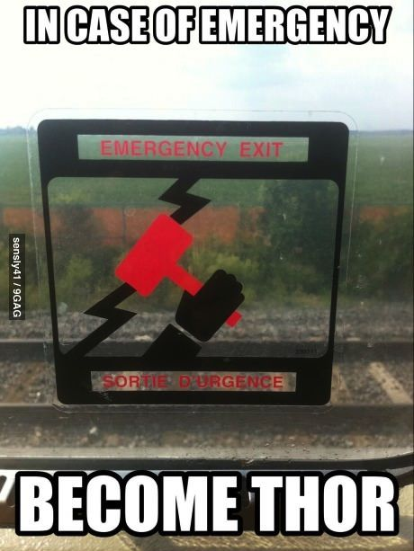 In case of emergency. YES!