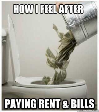 How I Feel After Paying Rent & Bills