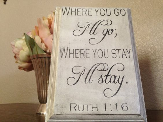 Where You Go Ill Go Wood Sign, Christian Sign, Bible Sign