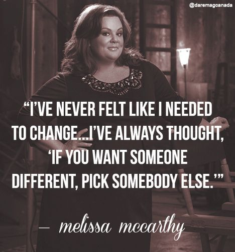 Melissa McCarthy Body Positive Quote • Curvy Quote • Inspirational Plus Size Celebrity: