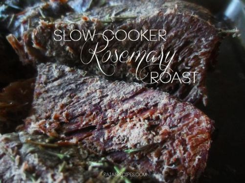 Slow Cooker Rosemary Roast   RaiasRecipes.com: