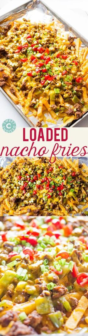 Loaded Nacho Fries from Sweet C's Designs and 10 other great SUPER BOWL RECIPES!!!: