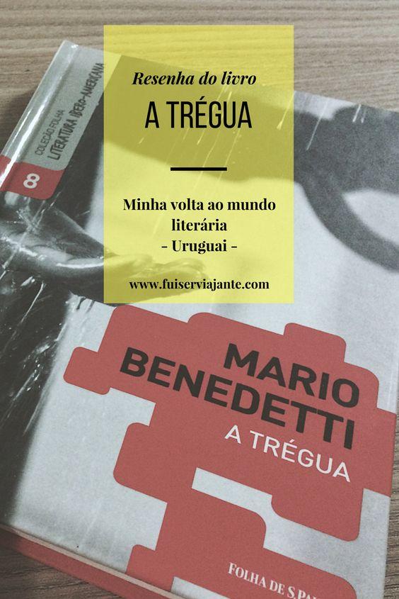 A Trégua - Mario Benedetti
