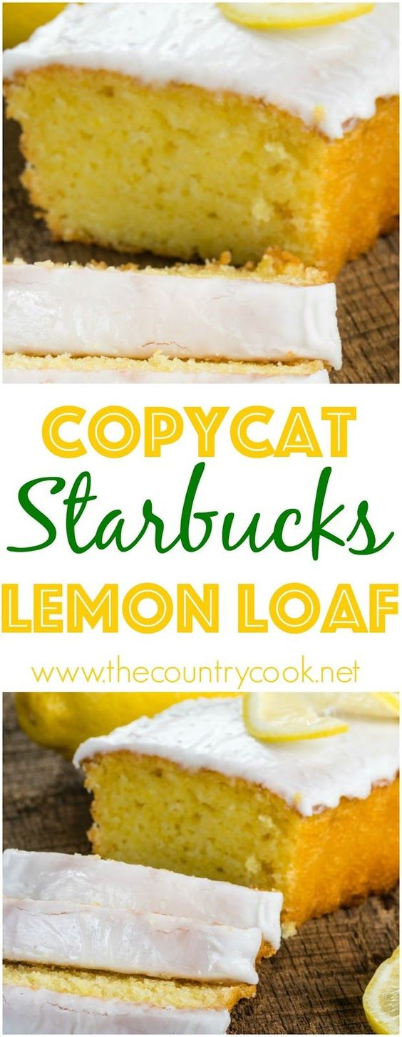 Copycat Starbuck's Lemon Loaf Recipe via The Country Cook