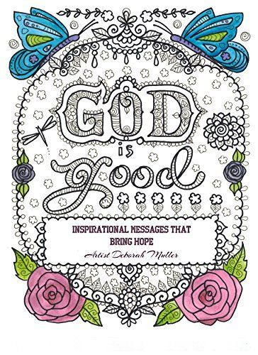 inspirational message god is good and coloring books on pinterest