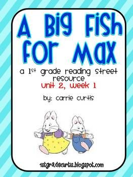 1st Grade Reading Street Unit  A Big Fish For