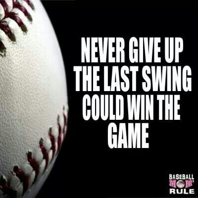 .This is so very true....2014 West Texas All Stars..18u...hit the winning run into break the tie to keep us in the tournament: