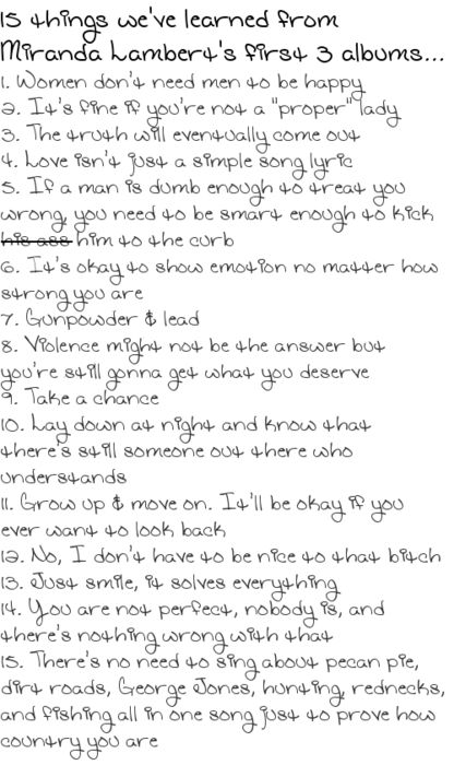 Things to learn from Miranda Lambert... 12 is my favorite :):
