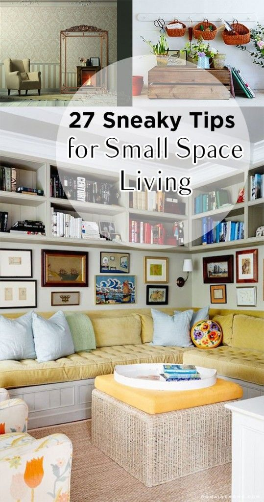 27 Sneaky Tips for Small Space Living Art pages