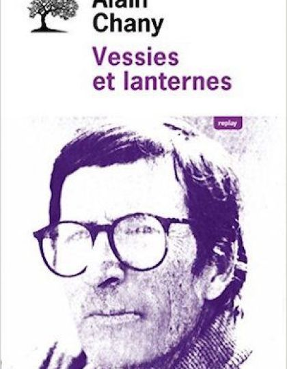 Vessies et lanternes - Alain Chany