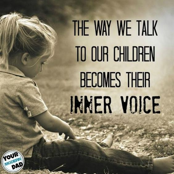 The way we talk to our children becomes their inner voice - Your Modern Family: