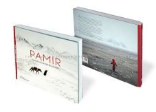 Pamir, Forgotten on the Roof of the World By Matthieu and Mareile Paley...: