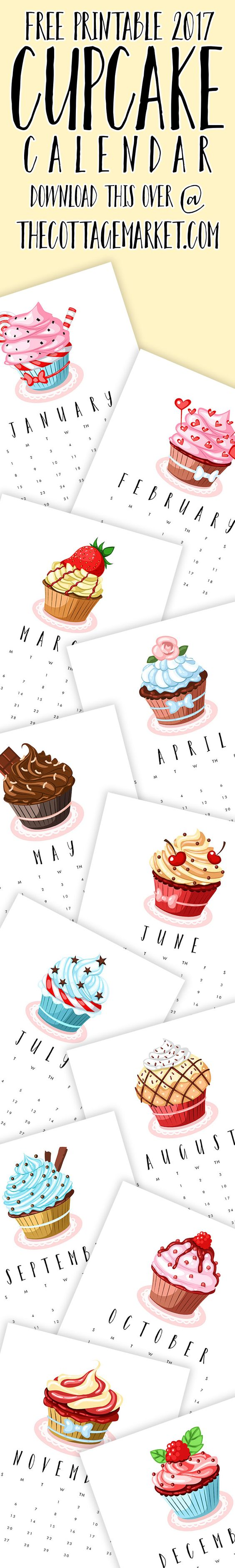 Free Printable 2017 Cupcake Calendar via The Cottage Market...Perfect to Celebrate Baking Week!