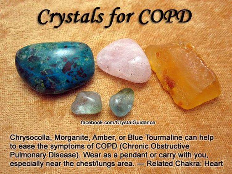 Top Recommended Crystals: Chrysocolla, Morganite, Amber, or Blue Tourmaline.  COPD is associated with the Heart chakra.