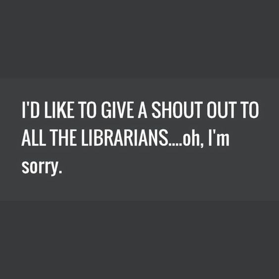 Here is some library humor to celebrate National Library Week. Library people and book lovers alike are a quirky bunch, Enjoy some of our library funnies.