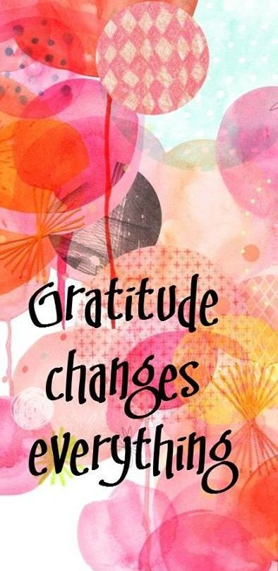 Gratitude changes everything,: