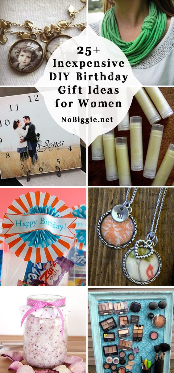25+ Inexpensive DIY Birthday Gift Ideas for Women Ideas