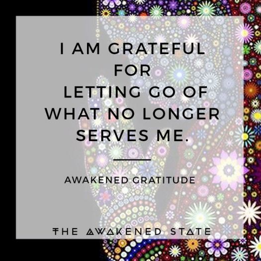 Awakened Gratitude: I am ready to let go, I am ready to release, I am grateful for letting go of what no longer serves me and my highest good. Use this affirmation when looking to shed your skin and get super focused on letting go of the old energy....