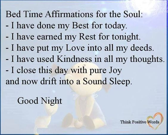 Bed Time Affirmations For The Soul positive quotes happy happiness positive inspirational emotions mental health confidence self love self improvement self care affirmations self help emotional health daily affirmations