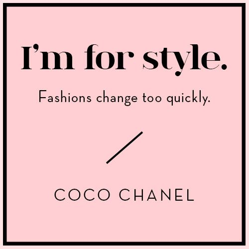 Wise Words from Coco Chanel | Design*Sponge | Bloglovin: Beauty & Fashion New Year's Resolution for 2017, U Must Follow