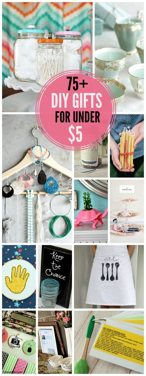 75+ DIY Gift Ideas for under 5 // Like this list. A lot