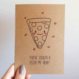 Pizza. | 30 Punny Valentines For Everyone You Love  I'm buying pizza for our Valentine's Day Party. This will be my valentine for all of my kids.: