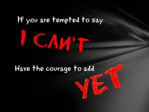 If You Are Tempted To Say I Can T Have The Courage To