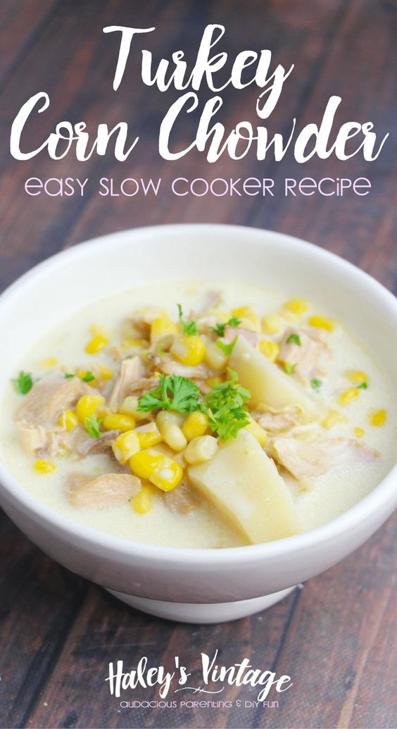 How to Make the Best Turkey Corn Chowder - Easy Slow Cooker Recipe What can you do with all that leftover turkey? How about making some Turkey Corn Chowder in your slow cooker? Easy and no fuss recipe your family will love! http://haleysvintage.com/turkey-corn-chowder-recipe/?utm_campaign=coschedule&utm_source=pinterest&utm_medium=Haley%27s%20Vintage%20and%20DIY%20Projects&utm_content=How%20to%20Make%20the%20Best%20Turkey%20Corn%20Chowder%20-%20Easy%20Slow%20Cooker%20Recipe: