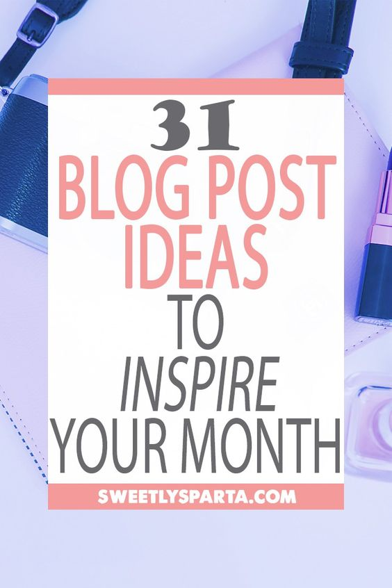 A BIG list of 31 blog post ideas to fill your month with blogging inspiration and to make blogging easier for you! Create content like a boss!: