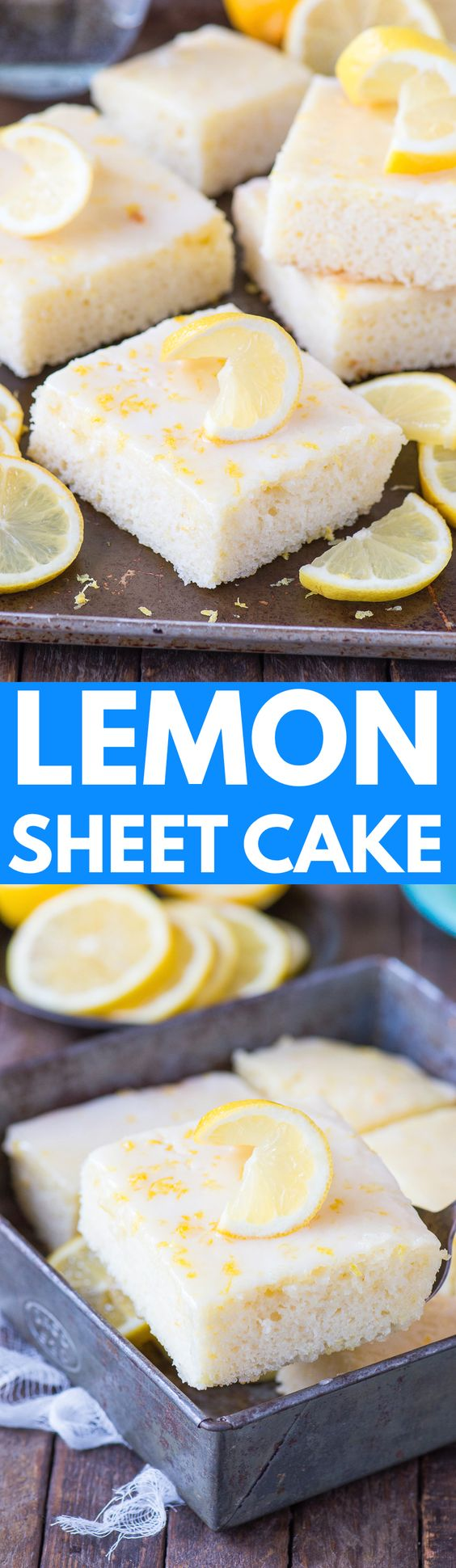 Easy Lemon Sheet Cake Recipe via The First Year - The best lemon cake made in a 9x13 inch pan with a fresh and quick lemon glaze! The Best EASY Sheet Cakes Recipes - Simple and Quick Party Crowds Desserts for Holidays, Special Occasions and Family Celebrations