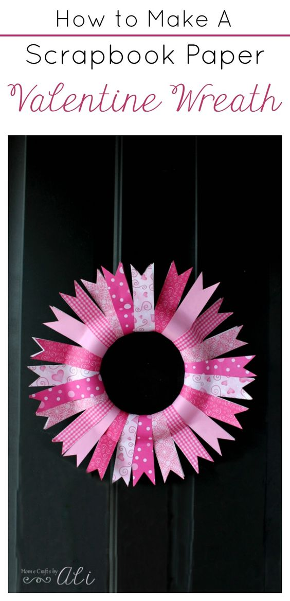 How To Make A Scrapbook Paper Valentine Wreath - Follow this simple tutorial to make a pretty Valentine Decor piece for your door.: