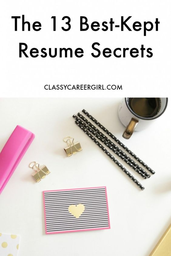 the 13 best kept resume secrets resume very interesting and writing