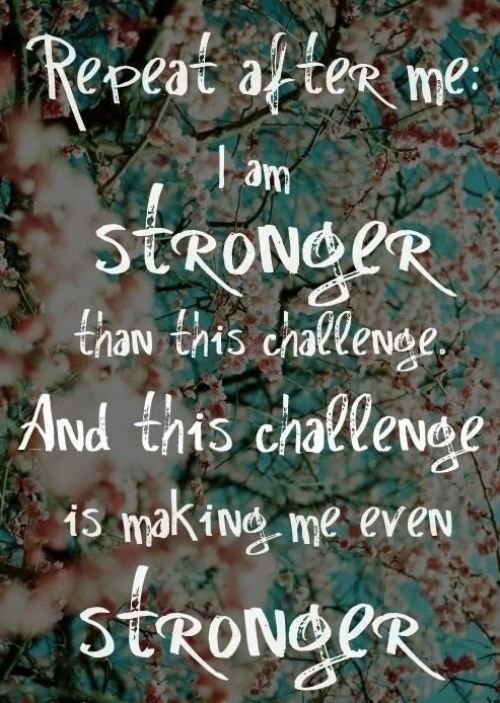 Stronger than the challenge! Need A Little Motivation? : theBERRY: