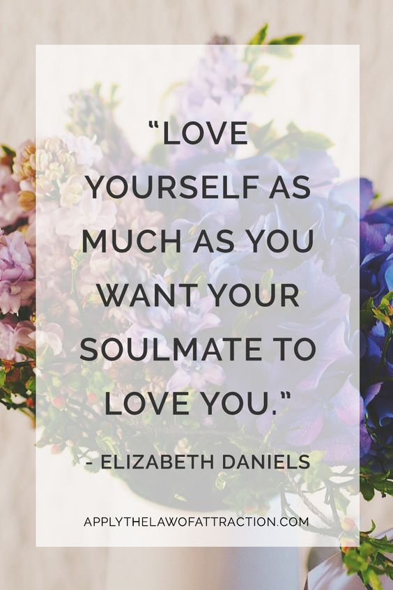 Manifesting your soulmate begins by loving yourself; law of attraction tips for love: