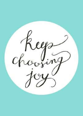 Keep Choosing Joy - Aqua Hand Painted Digital Print: