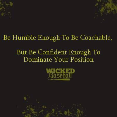 """Be humble enough to be coachable. But be confident enough to dominate your position."" #Fitness #Inspiration #Quote:"