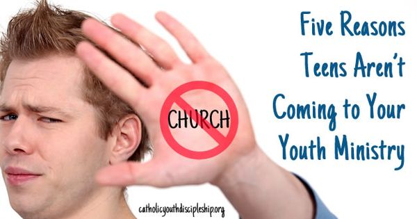 Five Reasons Teens Aren't Coming To Your Youth Ministry