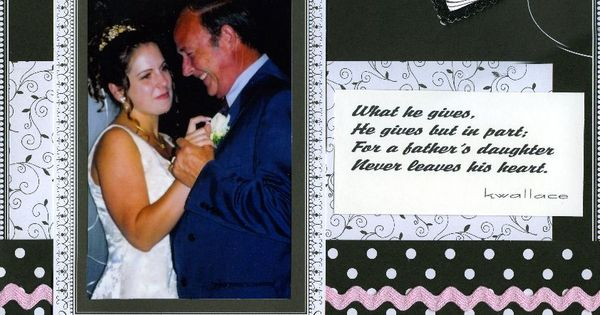 Father Daughter Scrapbook Layouts Wedding Dance The