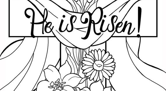He Is Risen Coloring Pages Perfect For Sunday School Age